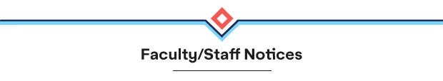 Faculty/Staff Notices