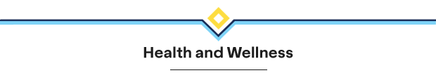 Health and Wellness Opportunities