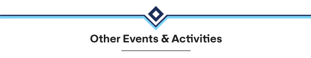 Other Events and Activities