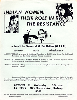 "Flyer for ""Indian Women: Their Roles in the Resistance,"" a benefit for Women of All Red Nations (W.A.R.N.), undated"