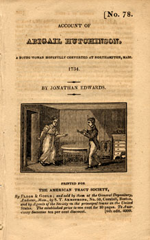 "Cover of pamphlet on the ""Account of Abigail Hutchinson, a young woman hopefully converted at Northampton, Mass,"" by Jonathan Edwards, 1734"