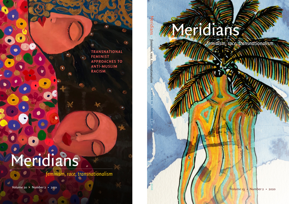 """Meridians covers for """"Transnational Feminist Approaches to Anti-Muslim Racism"""" and Vol 19 No 2"""