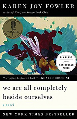 Book cover for Karen Joy Fowler's We Are All Completely Beside Ourselves