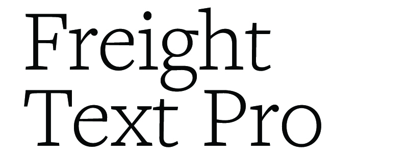 font sample - Freight Text Pro - Text Typeface