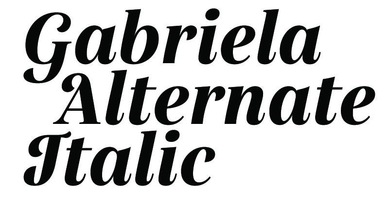 font sample - Gabriela Alternate Italic - Secondary Display Typeface