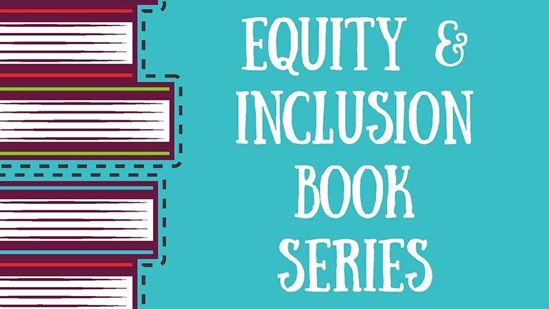 Equity and Inclusion Book Series - graphic based on OEI poster.