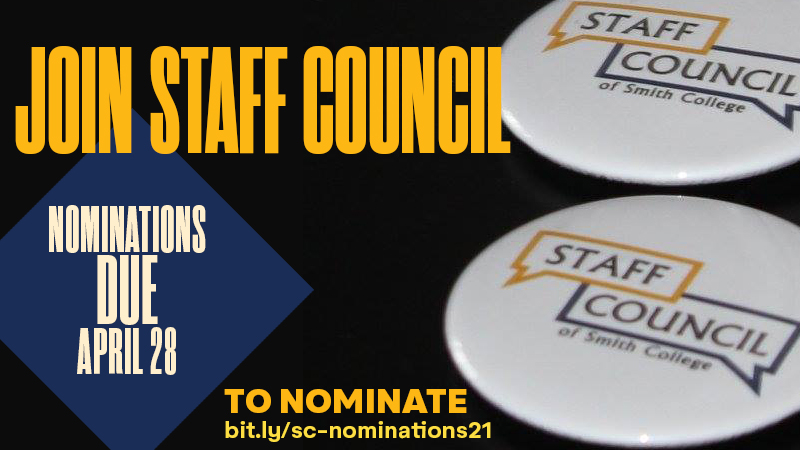 Staff Council is holding their 2021 elections. Nominations are due April 28.