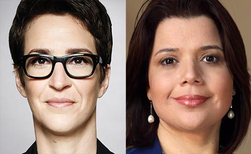 Rachel Maddow and Ana Navarro