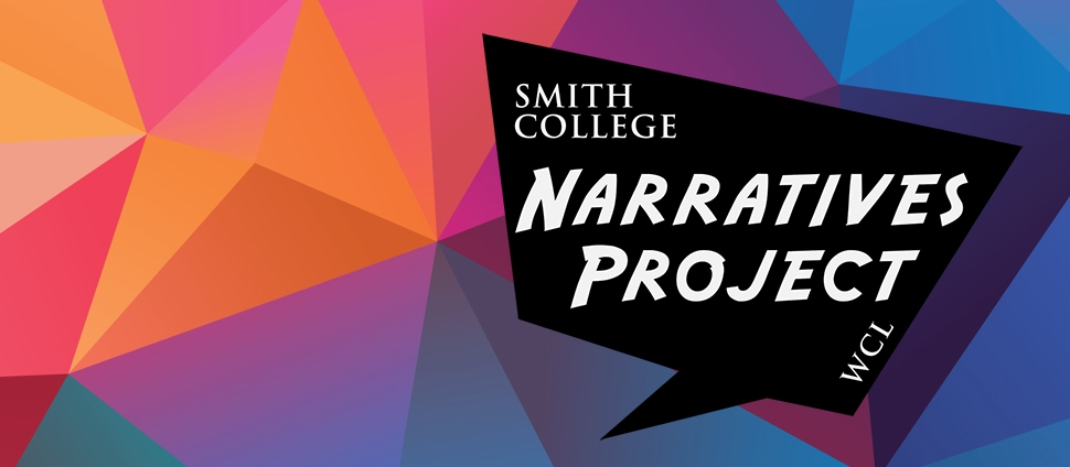 The Narratives Project, Smith College