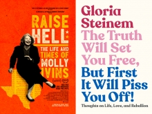 Movie poster for Raise Hell: The Life and Times of Molly Ivins and book jacket for The Truth Will Set You Free, But First It Will Piss You Off! Thoughts on Life, Love, and Rebellion